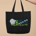 Elephants Get Big Dirty Feet Canvas Tote Bag