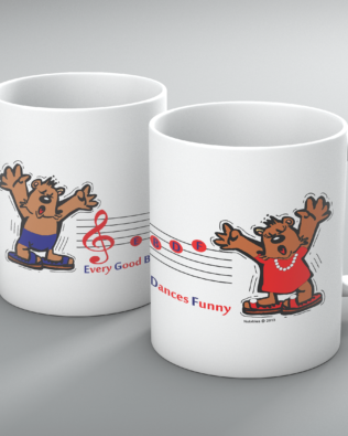 Every Good Bear Dances Funny Mug
