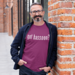 Got Bassoon T-Shirt
