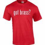 Got Brass T-Shirt