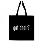 Got Choir? Canvas Tote Bag