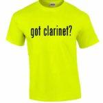 Got Clarinet T-Shirt