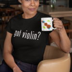 Got Violin T-Shirt