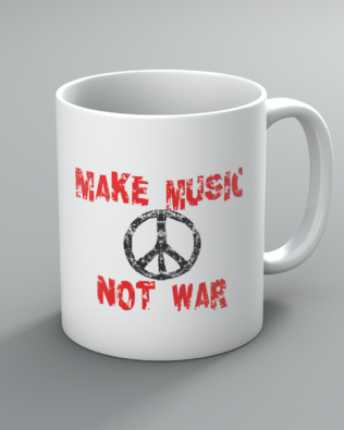 Make Music Not War Mug