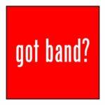 Got Band? Magnet
