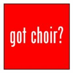 Got Choir? Magnet