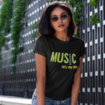 Music..it's My Life T-shirt