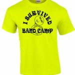 I Survived Band Camp T-shirt