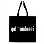 Got Trombone? Canvas Tote Bag