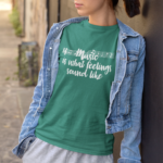 Music is What Feelings Sound Like T-shirt