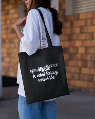 Music is What Feelings Sound Like Tote Bag